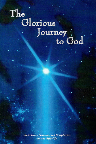 Glorious Journey to God