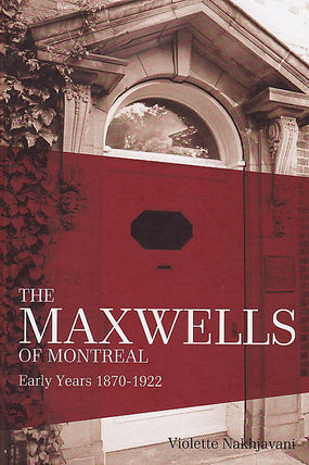 Maxwells of Montreal, Vol. 1