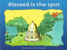Blessed is the Spot