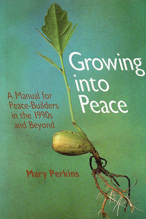Growing Into Peace