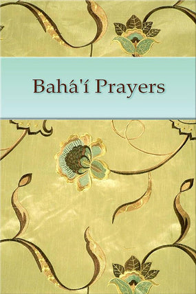 Bahá'í Prayers