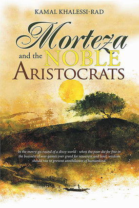 Morteza and the Noble Aristocrats