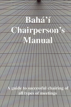 Baha'i Chairperson's Manual