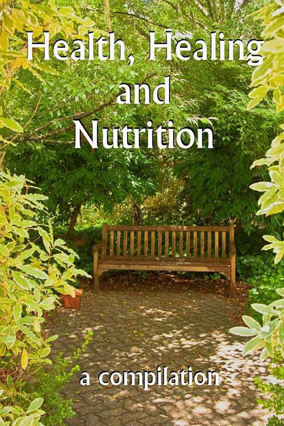 Health, Healing and Nutrition
