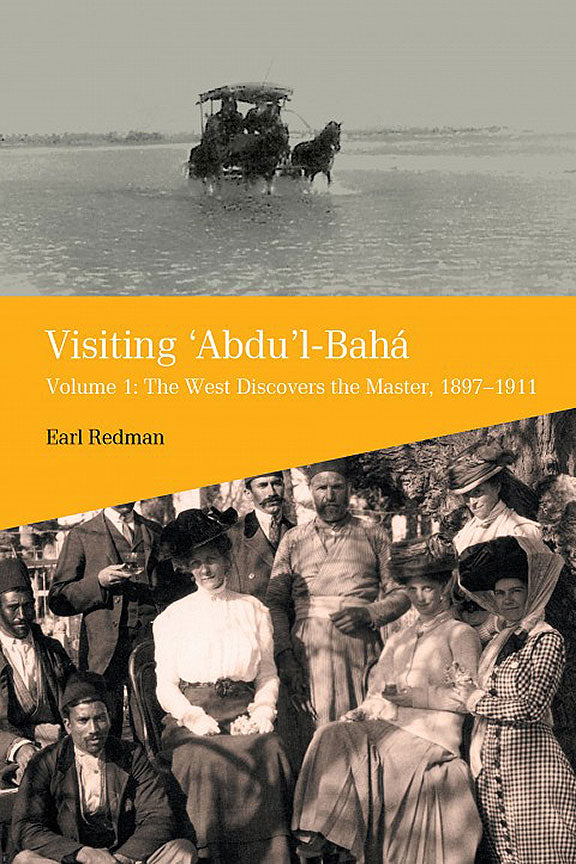 Visiting 'Abdu'l-Baha, Vol. 1