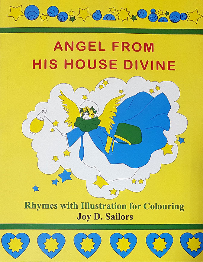Angels from His House Divine