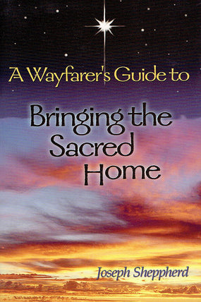 Bringing the Sacred Home