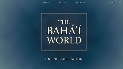 Baha'i World Publication