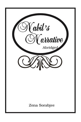 Nabil's Narrative (abridged)