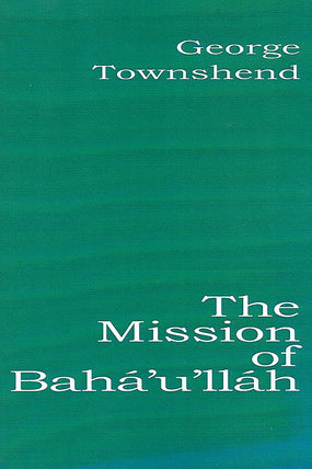 Mission of Baha'u'llah