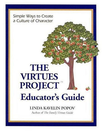 Virtues Project Educator's Guide