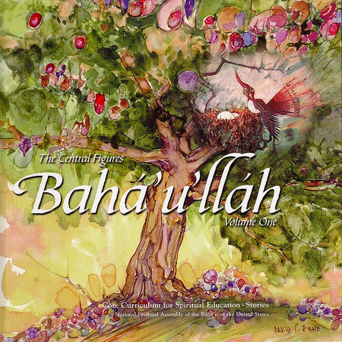 Baha'u'llah: Central Figures, Vol 1