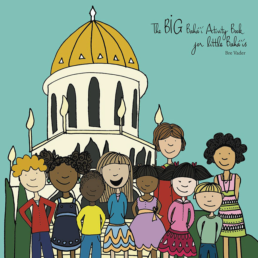 Big Baha'i Activity Book for Little Baha'is