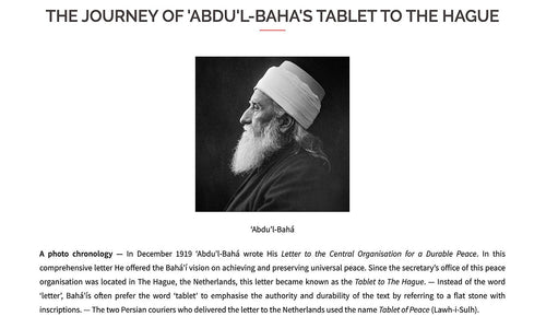 Journey of 'Abdu'l-Baha's Tablet to the Hague