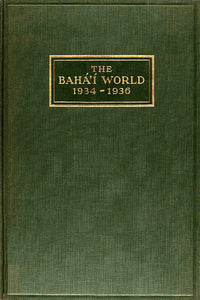 Bahá'í World 1934-1936