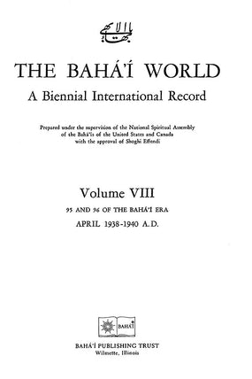 Bahá'í World 1938 - 1940