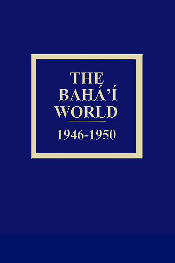 Bahá'í World 1946 - 1950
