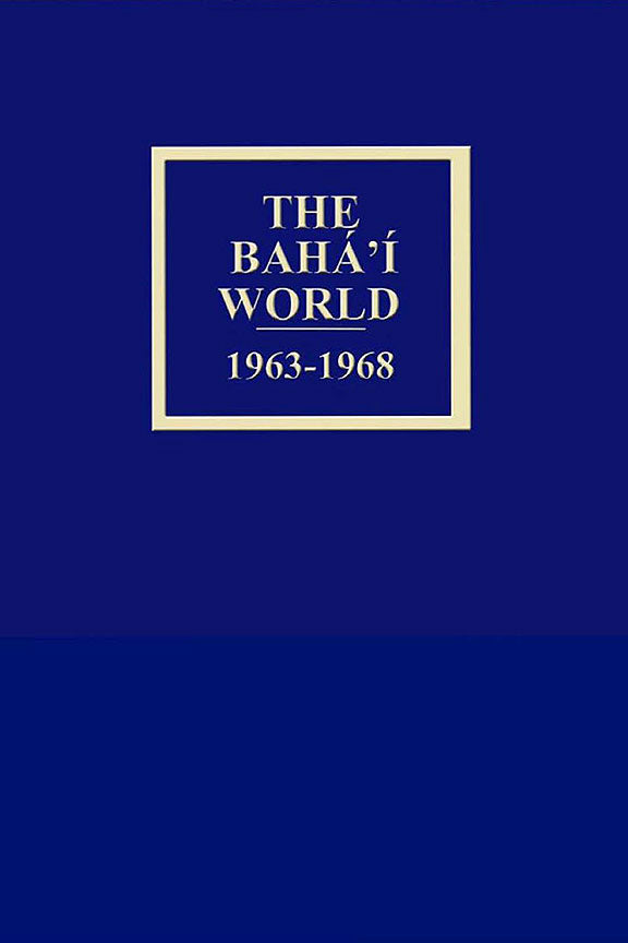 Bahá'í World 1963 - 1968