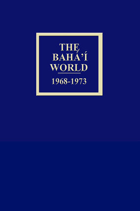 Bahá'í World 1968 - 1973
