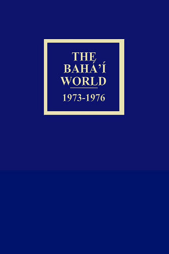Bahá'í World 1973 - 1976