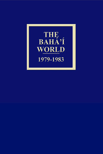 Bahá'í World 1979 - 1983