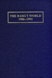 Bahá'í World 1986 - 1992