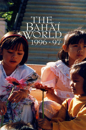 Bahá'í World 1996 - 1997