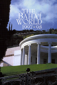 Bahá'í World 1997 - 1998