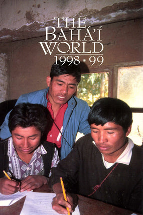 Bahá'í World 1998 - 1999