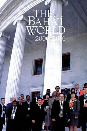 Bahá'í World 2000 - 2001