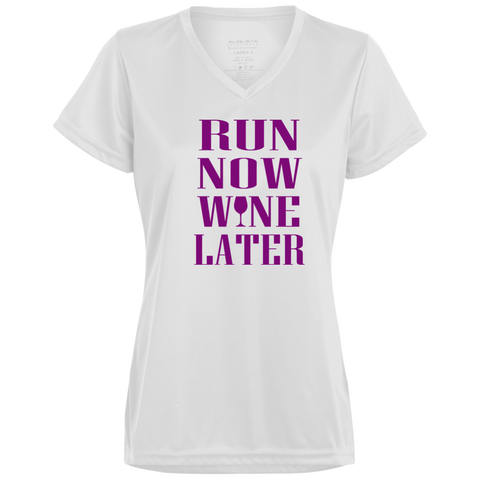 Run Now Wine Later -  Ladies' Wicking T-Shirt