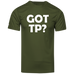 Got Tp? - Men's Moisture Wicking T-Shirt - Ultrakoala Trial, Hiking, Biking and Camping Gear