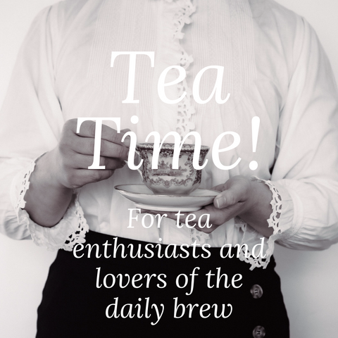 Tea Time! Gifts for tea enthusiasts and lovers of the daily brew
