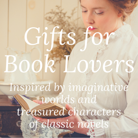 Gifts for Book Lovers Inspired by imaginative worlds and treasured characters of classic novels