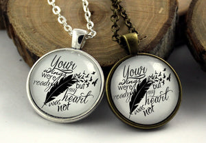 "Vintage Style Pendant Necklace ""Your wings were ready, but my heart was not"""