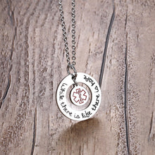 """While there is Life There is Hope"" Medical Alert ID Inspirational Necklace Stainless Steel"