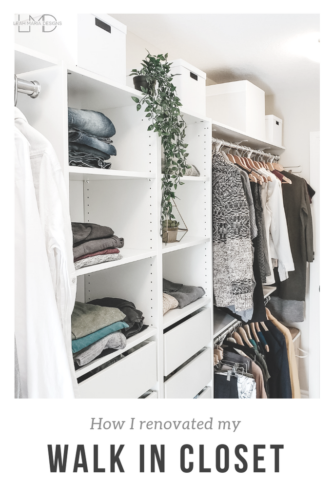 How I Renovated my Walk In Closet