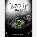 Lucidity Six Sided Nightmares