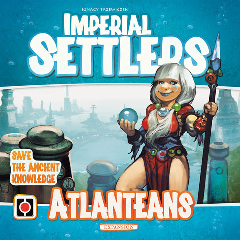 Imperial Settlers: Atlanteans Expansion