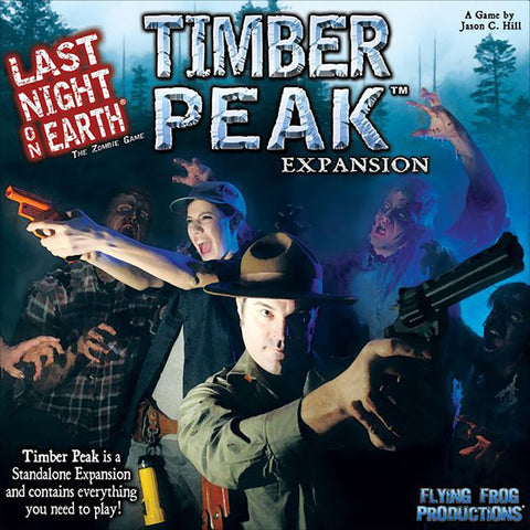 Last Night on Earth: Timber Peak Expansion