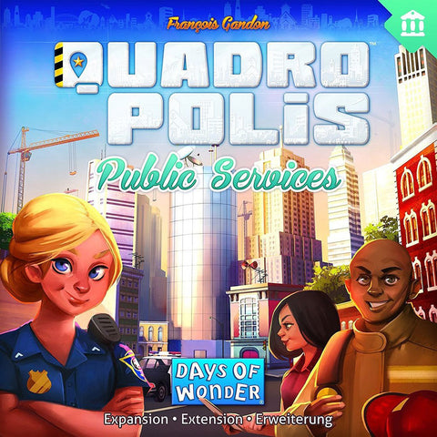 Quadropolis: Public Services Expansion