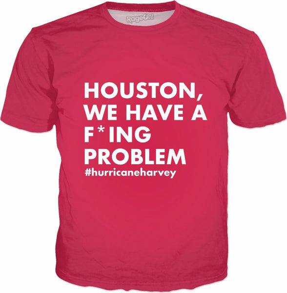 Houston We Have a Problem Red T-Shirt