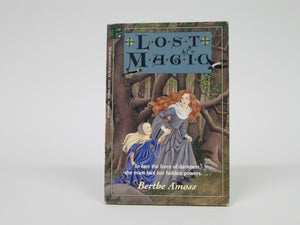 Lost Magic by Berthe Amoss (1993)