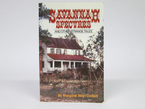 Savannah Specters and other Strange Tales by Margaret Wayt DeBolt (2003)
