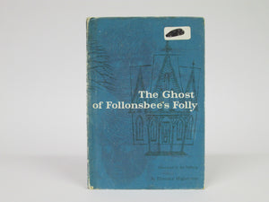 The Ghost of Follonsbee's Folly by Florence Hightower (1958)