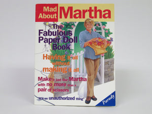 Mad About Martha Stewart The Fabulous Paper Doll Book