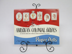 American Colonial Brides Six Historic Brides with Complete Period Costumes in Full Color Paper Dolls