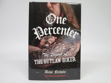 One Percenter The Legend of The Outlaw Biker by Dave Nichols (2007)