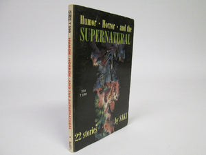 Humor Horror and the Supernatural by Saki (1965)