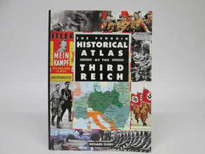 The Penguin Historical Atlas of the Third Reich by Richard Overy (1996)